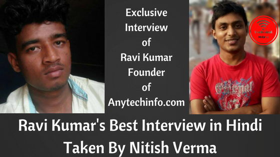 Anytechinfo-Ke-Blogger-Ravi-Kumar-Ka-Exclusive-Interview-Nitish-Verma
