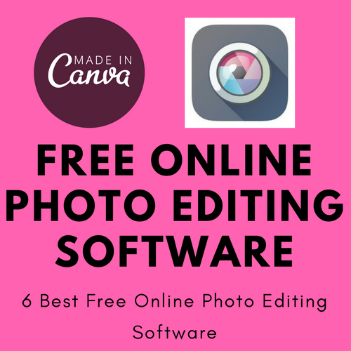 6 Best Free Online Photo Editing Software